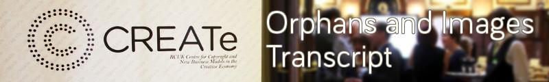 orphansandimages-transcript-banner