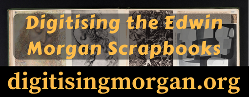 Digitising the Edwin Morgan Scrapbooks