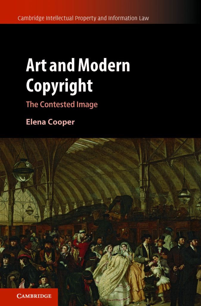 Front Cover of the book 'Art and Modern Copyright' by Elena Cooper
